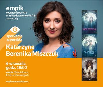 Odwołane: Katarzyna Berenika Miszczuk | Empik Manufaktura
