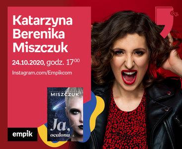Katarzyna Berenika Miszczuk – Przedpremiera | Wirtualne Targi Książki