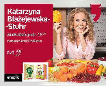 Katarzyna Błażejewska-Stuhr – Live cooking
