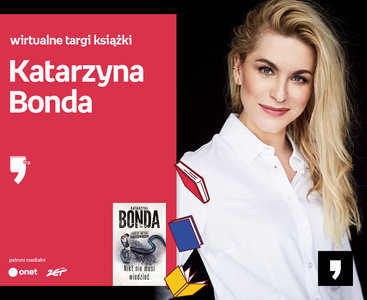 Katarzyna Bonda – PREMIERA | Wirtualne Targi Książki