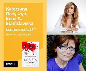 Katarzyna Dacyszyn, Irena A. Stanisławska | Empik Manufaktura