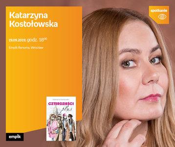 Katarzyna Kostołowska | Empik Renoma