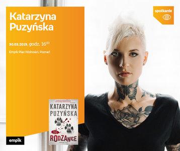 Katarzyna Puzyńska | Empik Plac Wolności