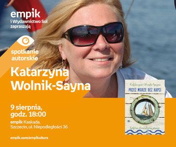 Katarzyna Wolnik-Sayna | Empik Szczecin Kaskada