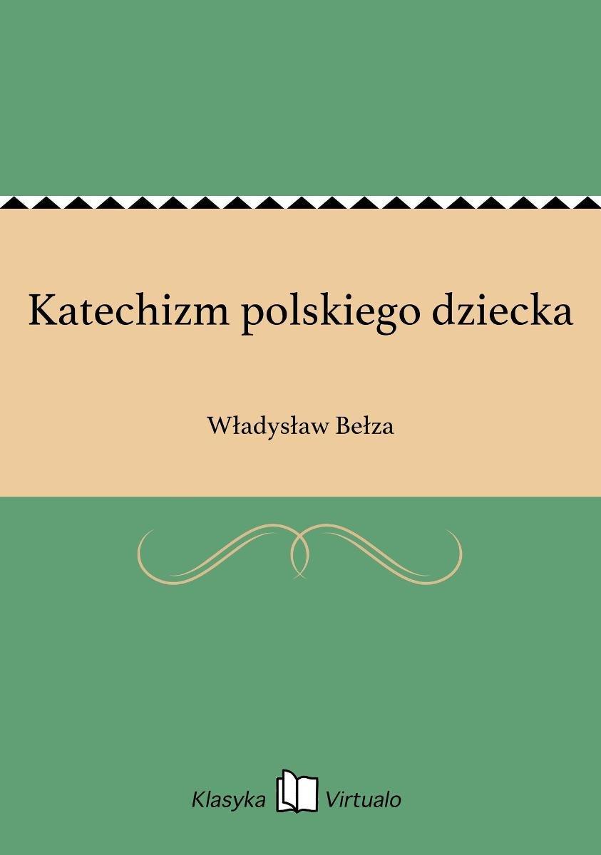Katechizm Polskiego Dziecka Bełza Władysław Ebook Sklep