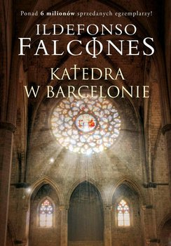 Katedra w Barcelonie. Tom 1-Falcones Ildefonso