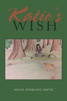 Katie's Wish-Smith Susan Spierling