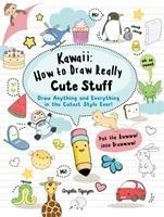 Kawaii: How to Draw Really Cute Stuff-Nguyen Angela