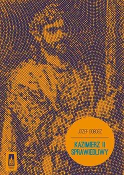 Kazimierz II Sprawiedliwy                      (ebook)
