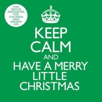 Keep Calm And Have A Merry Little Christmas-The Rainbow Collections