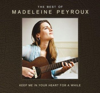 Keep Me In Your Heart For A While PL - Peyroux Madeleine