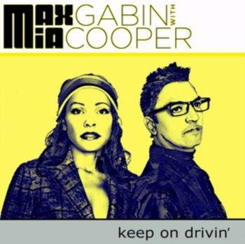 Keep On Drivin'-Max Gabin & Mia Cooper