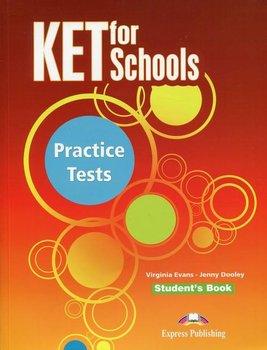 KET for Schools. Practice Tests. Student's Book-Evans Virginia, Dooley Jenny
