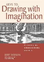 Keys to Drawing with Imagination - Dodson Bert