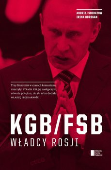 KGB/FSB. Władcy Rosji                      (ebook)