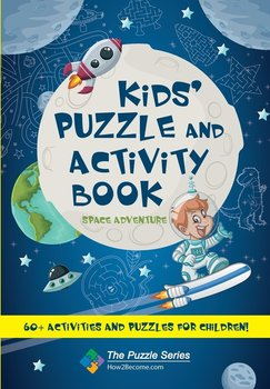 Kids' Puzzle and Activity Book Space & Adventure!-How2become