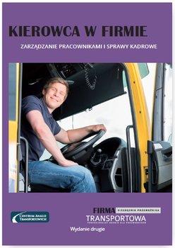 Kierowca w firmie. Zarządzanie pracownikami i sprawy kadrowe                      (ebook)