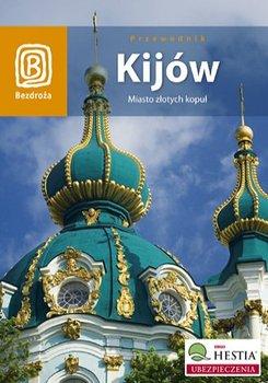 Kijów. Miasto złotych kopuł-Strojny Aleksander, Grossman Artur