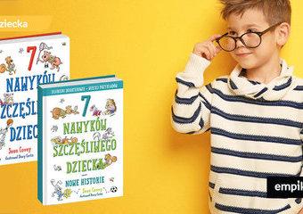 Kilka prostych lekcji jak wzmocnić twoje dziecko