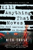 Kill Anything That Moves-Turse Nick