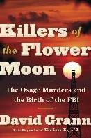 Killers of the Flower Moon-Grann David