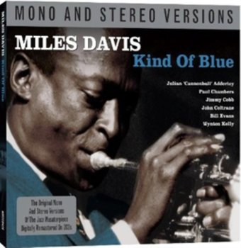 Kind of Blue Mono & Stereo Version - Davis Miles
