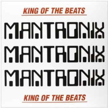 King of the Beats-Mantronix, Mantronix, T La Rock, Just-Ice, Tricky Tee