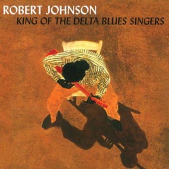 King Of The Delta Blues Singers-Robert Johnson