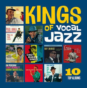Kings Of Vocal Jazz-Baker Chet, Dean Martin, Sinatra Frank, Crosby Bing, Anka Paul, Belafonte Harry, Nat King Cole, Ray Charles, Armstrong Louis, Bennett Tony