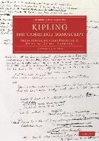 Kipling: the Cambridge Manuscript-Kipling Rudyard