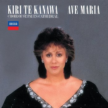 Kiri Te Kanawa - Ave Maria - Kiri Te Kanawa, St. Paul's Cathedral Choir, English Chamber Orchestra, Barry Rose