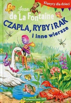 Klasycy dla dzieci. Czapla, ryby i rak i inne-de La Fontaine Jean
