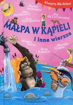 Klasycy dla dzieci. Małpa w kąpieli i inne wiersze-Opracowanie zbiorowe