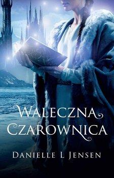Klątwa. Tom 3. Waleczna czarownica                      (ebook)