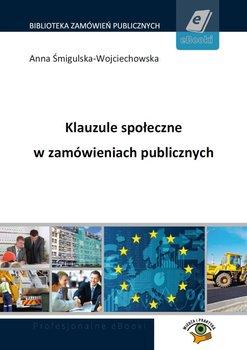 Klauzule społeczne w zamówieniach publicznych-Śmigulska-Wojciechowska Anna