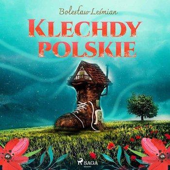 Klechdy polskie-Leśmian Bolesław