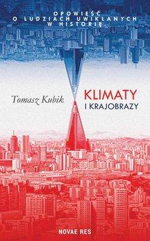 Klimaty i krajobrazy-Kubik Tomasz
