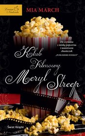 Klub filmowy Meryl Streep - March Mia