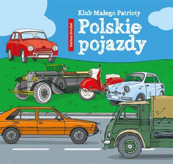 Klub małego patrioty. Polskie pojazdy-Grochal Dariusz