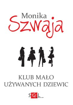 Klub mało używanych dziewic-Szwaja Monika