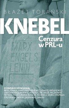 Knebel. Cenzura w PRL-u                      (ebook)
