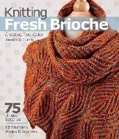 Knitting Fresh Brioche-Marchant Nancy