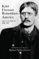 Knut Hamsun Remembers America: Essays and Stories, 1885-1949-Hamsun Knut