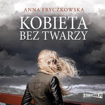 Kobieta bez twarzy-Fryczkowska Anna