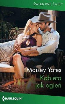 Kobieta jak ogień-Yates Maisey
