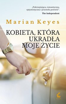 Kobieta, która ukradła moje życie-Keyes Marian