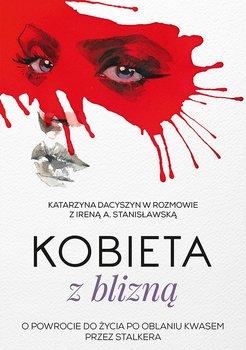 Kobieta z blizną-Stanisławska Irena A., Dacyszyn Katarzyna