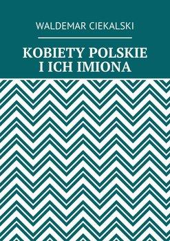 Kobiety polskie i ich imiona                      (ebook)