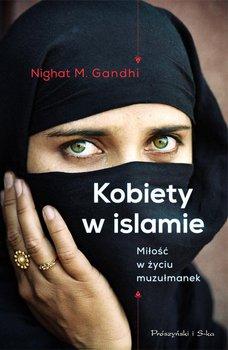 Kobiety w islamie-Gandhi Nighat M.