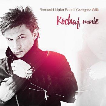 Kochaj mnie-Romuald Lipko Band feat. Grzegorz Wilk